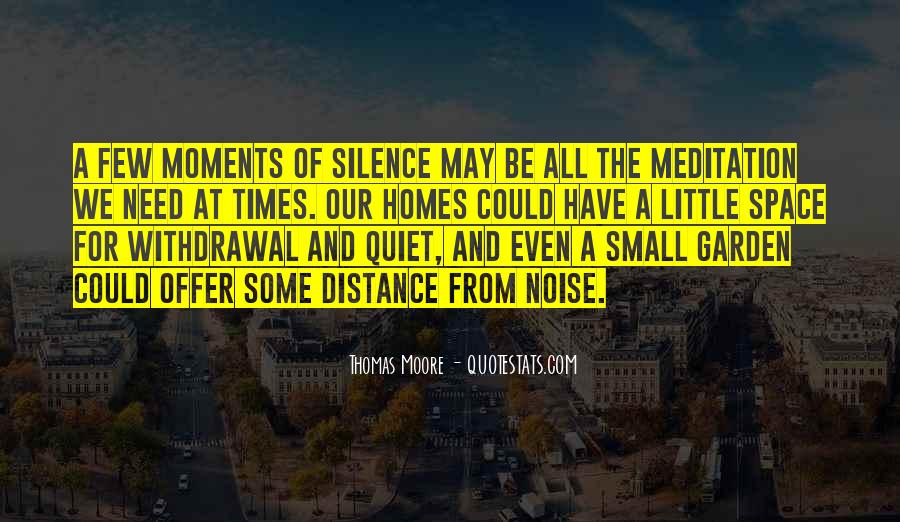 Quotes About Quiet Times #590098