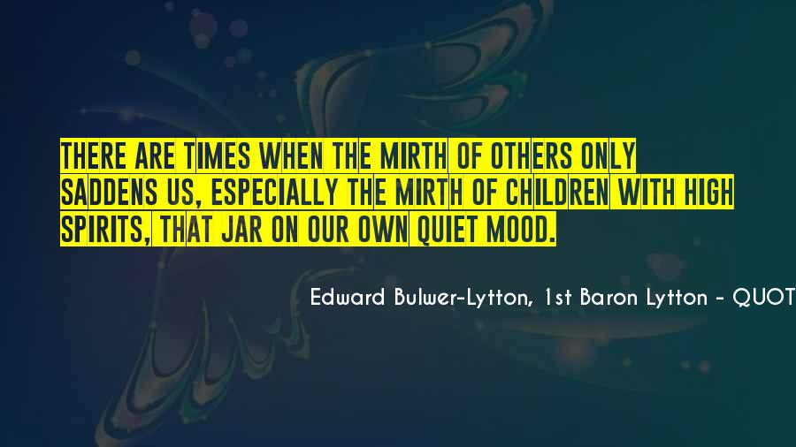 Quotes About Quiet Times #600848