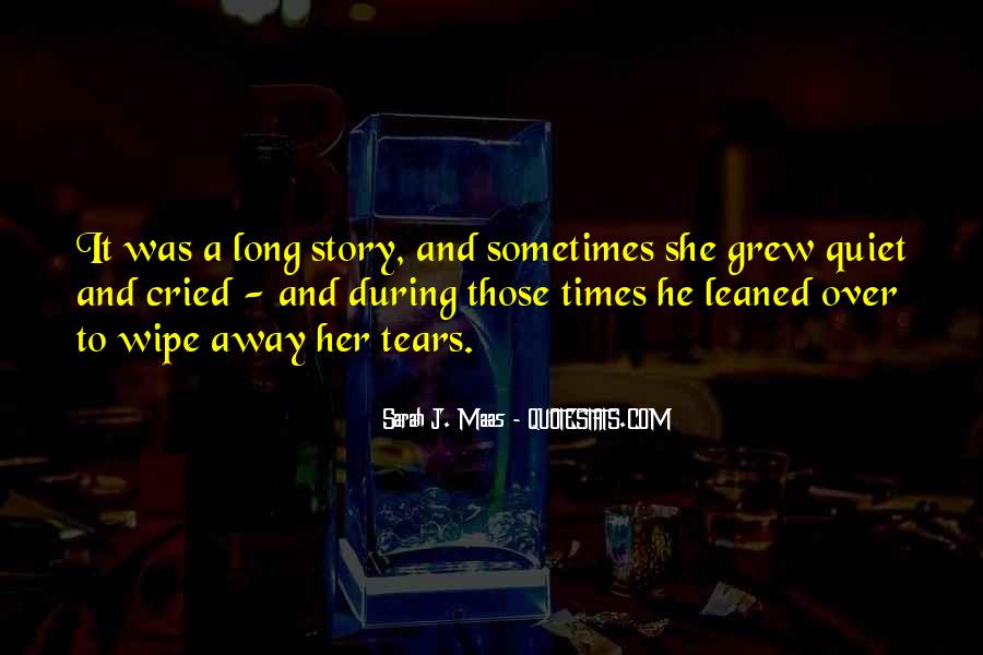 Quotes About Quiet Times #84700