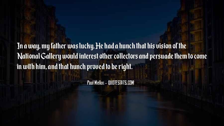Paul Mellon Quotes #1810554