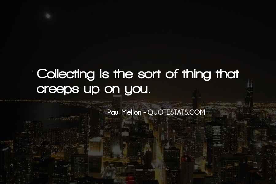 Paul Mellon Quotes #363586