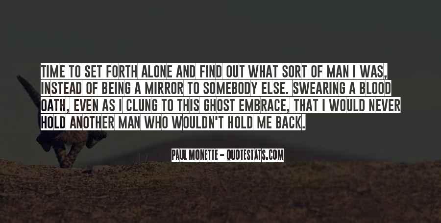 Paul Monette Quotes #463279