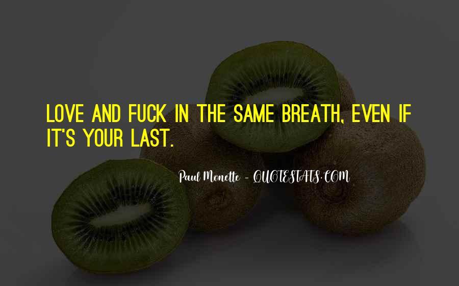 Paul Monette Quotes #469140
