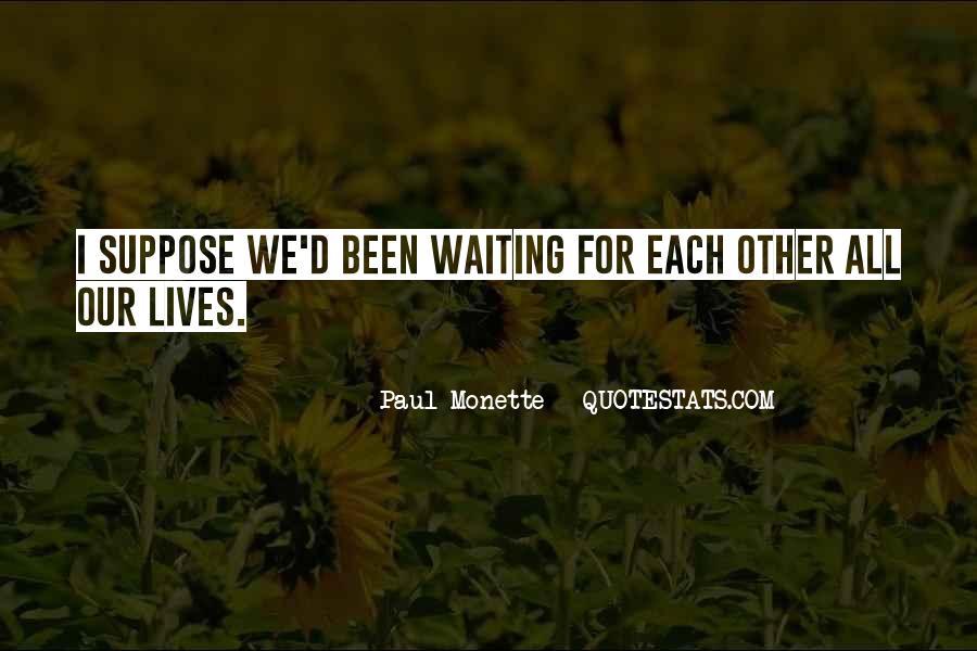 Paul Monette Quotes #755881