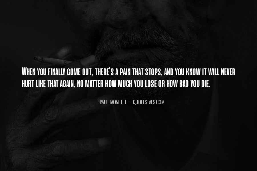 Paul Monette Quotes #955091