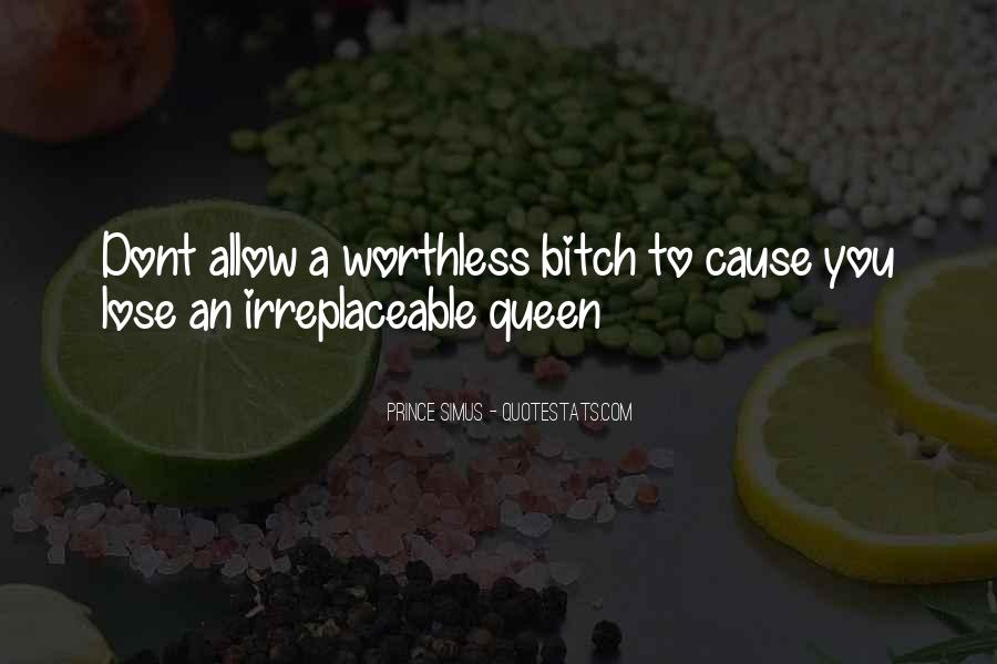 Quotes About Being Queen B #1749