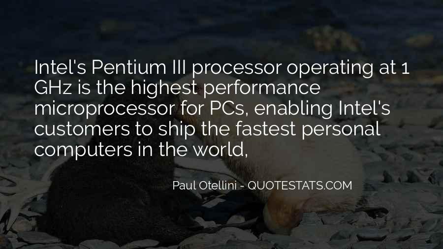 Paul Otellini Quotes #1329264
