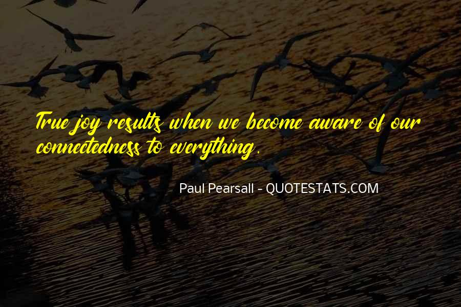 Paul Pearsall Quotes #1070836
