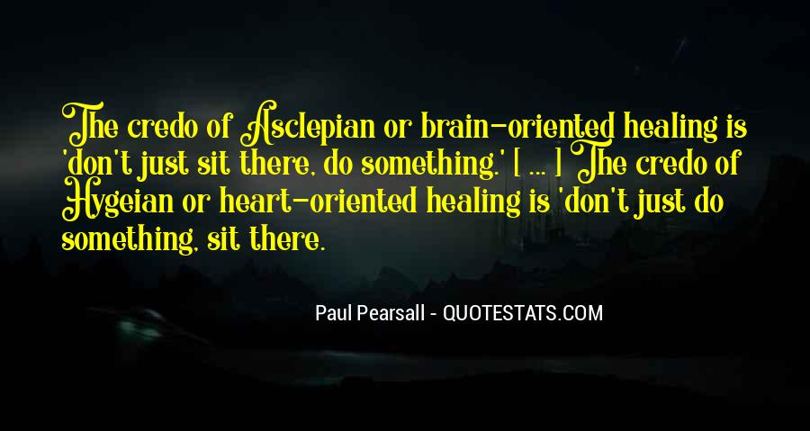 Paul Pearsall Quotes #1672028