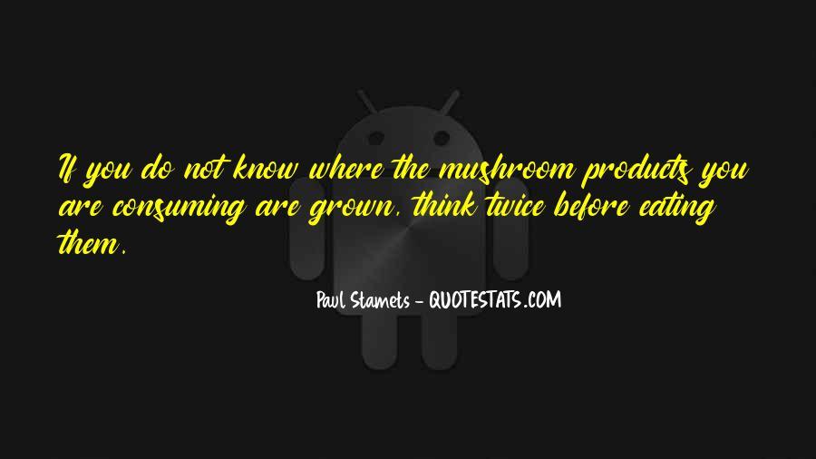 Paul Stamets Quotes #1255583