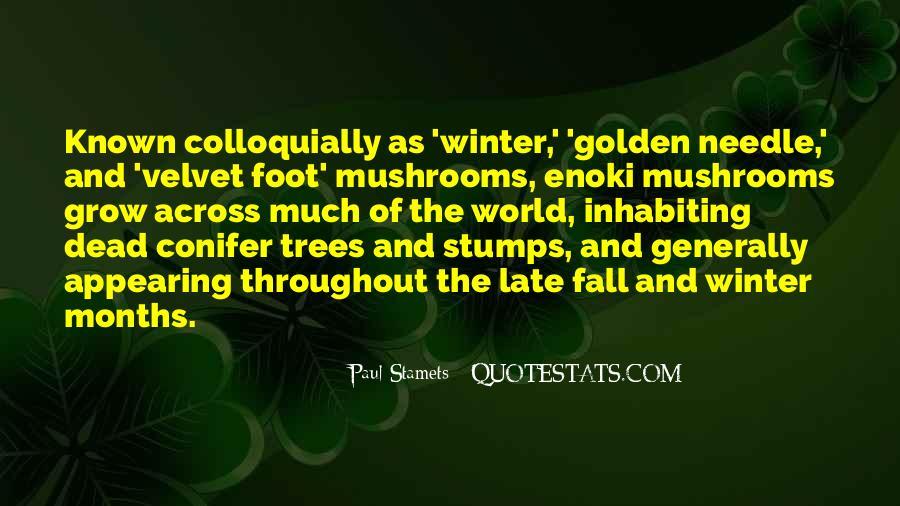 Paul Stamets Quotes #1494395