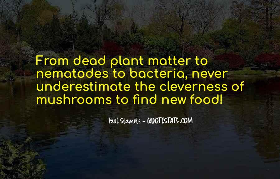 Paul Stamets Quotes #1647983