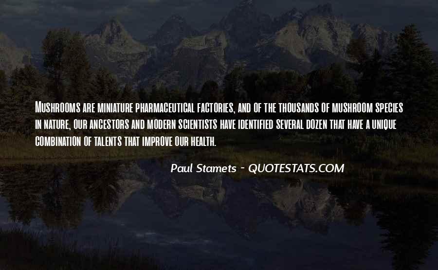 Paul Stamets Quotes #182008