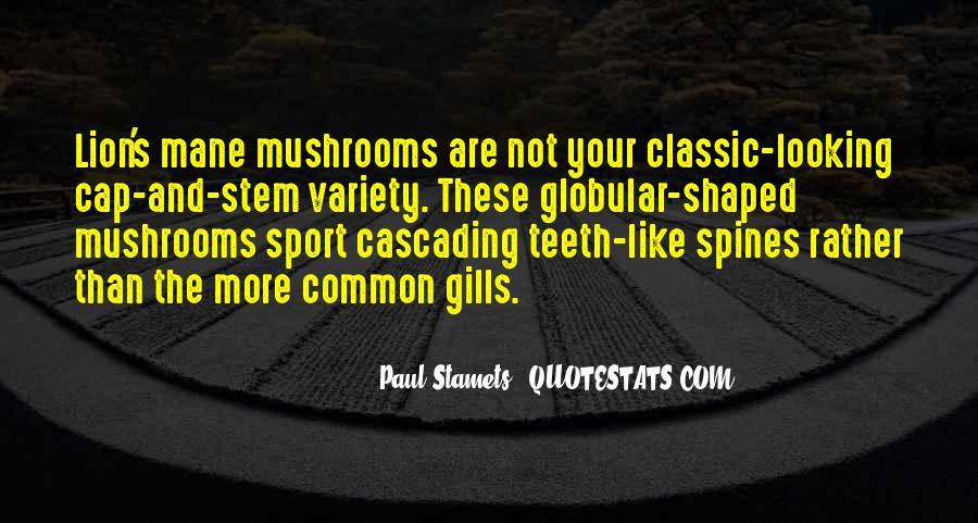Paul Stamets Quotes #622999