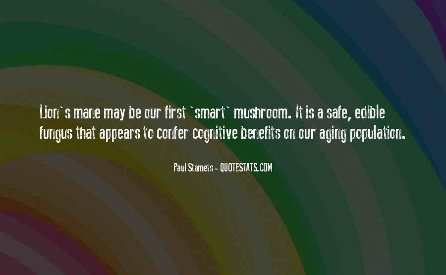 Paul Stamets Quotes #973998