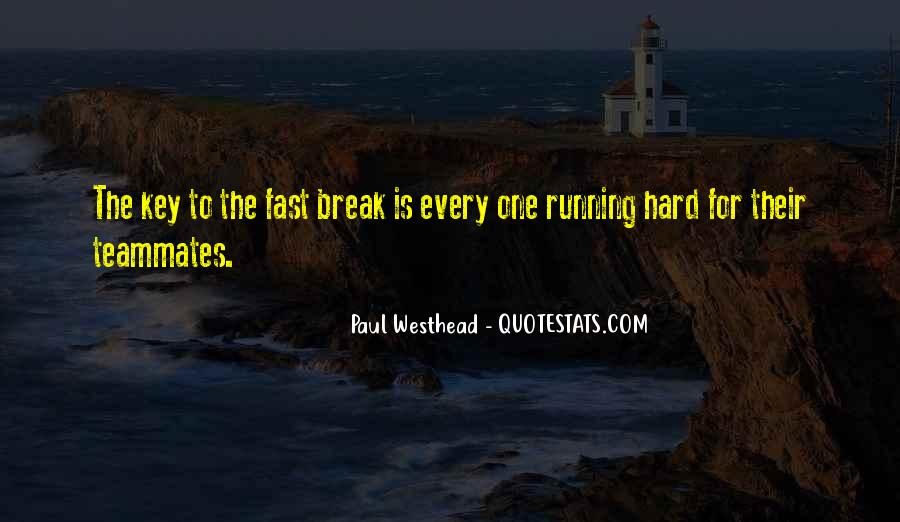 Paul Westhead Quotes #1628784