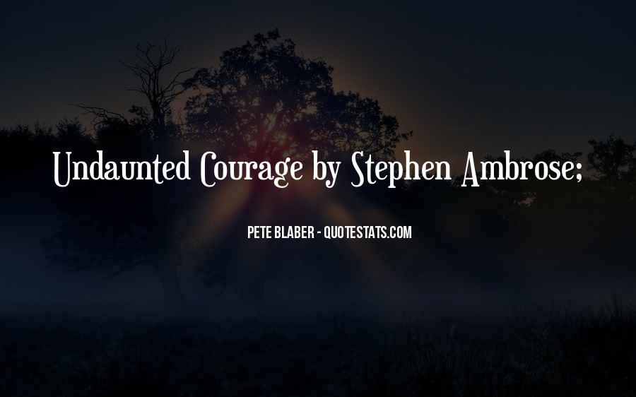 Pete Blaber Quotes #713767