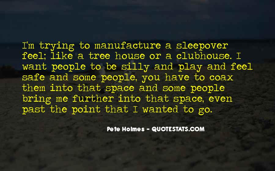 Pete Holmes Quotes #1522580