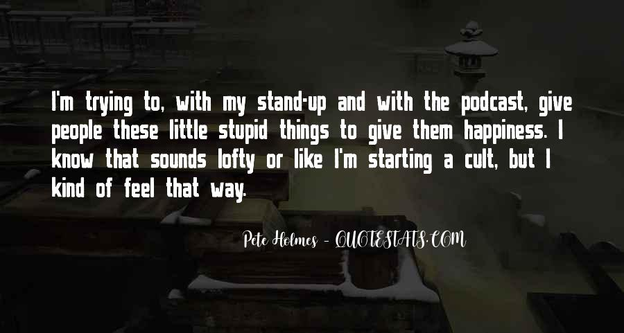 Pete Holmes Quotes #867031