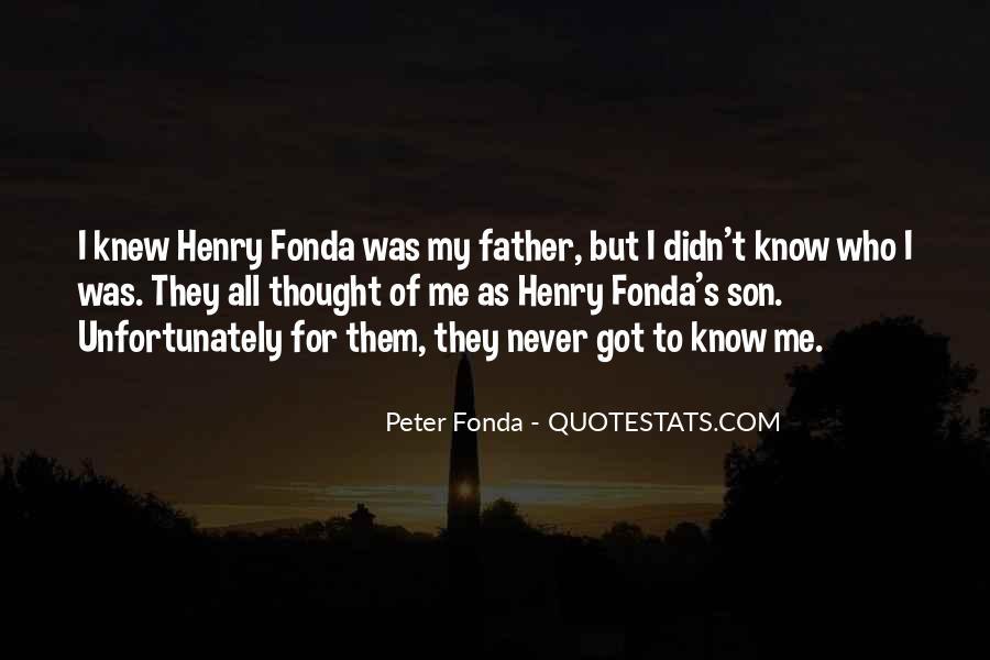 Peter Fonda Quotes #1236649