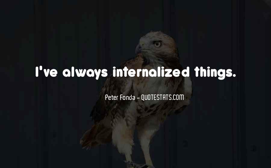 Peter Fonda Quotes #1824339