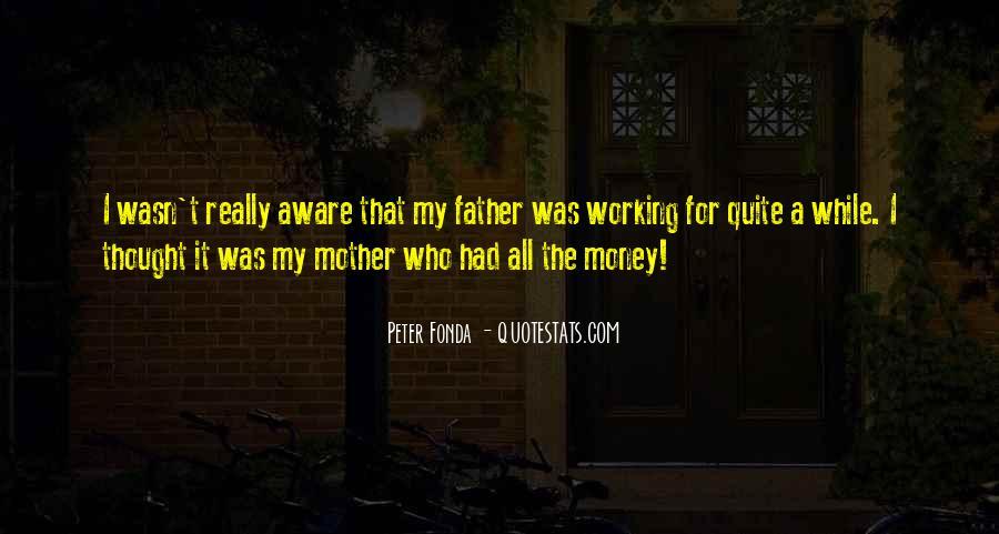Peter Fonda Quotes #1875914