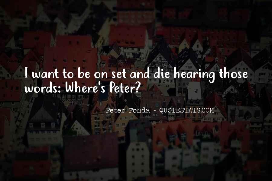 Peter Fonda Quotes #272453