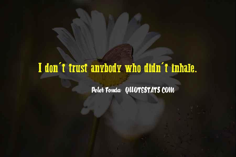 Peter Fonda Quotes #28378