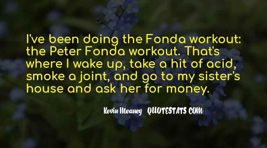 Peter Fonda Quotes #774248