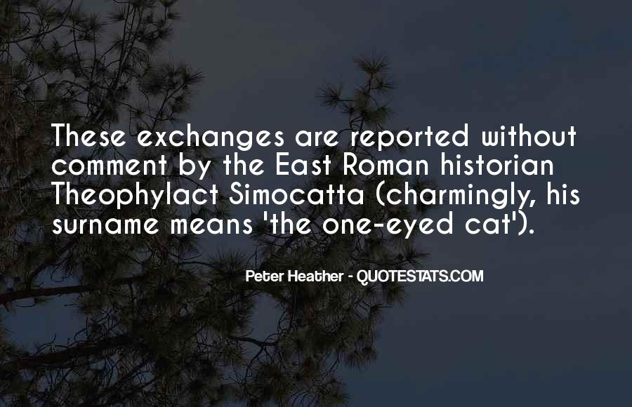 Peter Heather Quotes #375859
