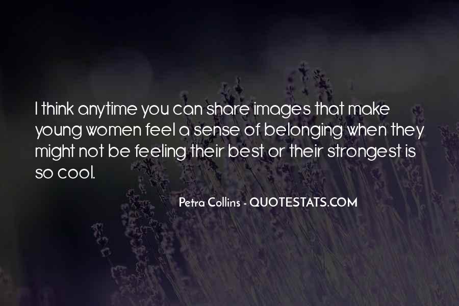 Petra Collins Quotes #370074