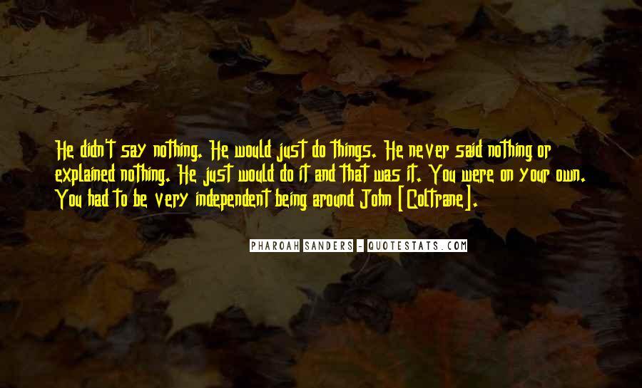 Pharoah Sanders Quotes #1253893
