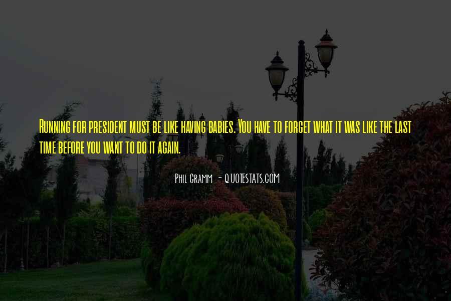 Phil Gramm Quotes #1544108