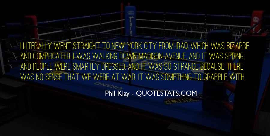 Phil Klay Quotes #1609983