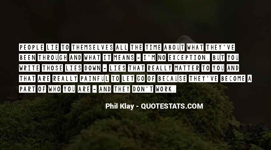 Phil Klay Quotes #466468