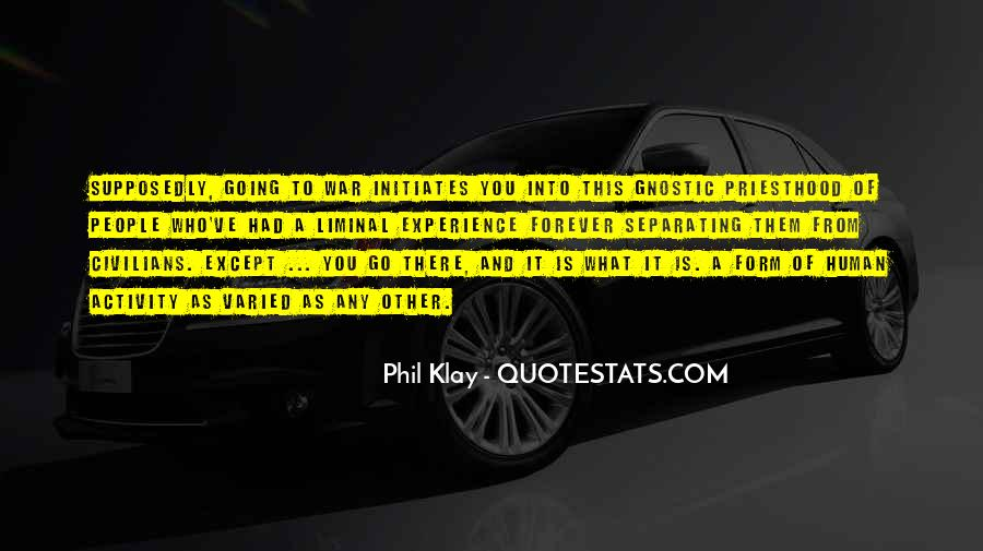 Phil Klay Quotes #82061