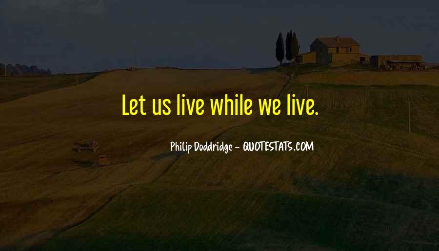 Philip Doddridge Quotes #1141773