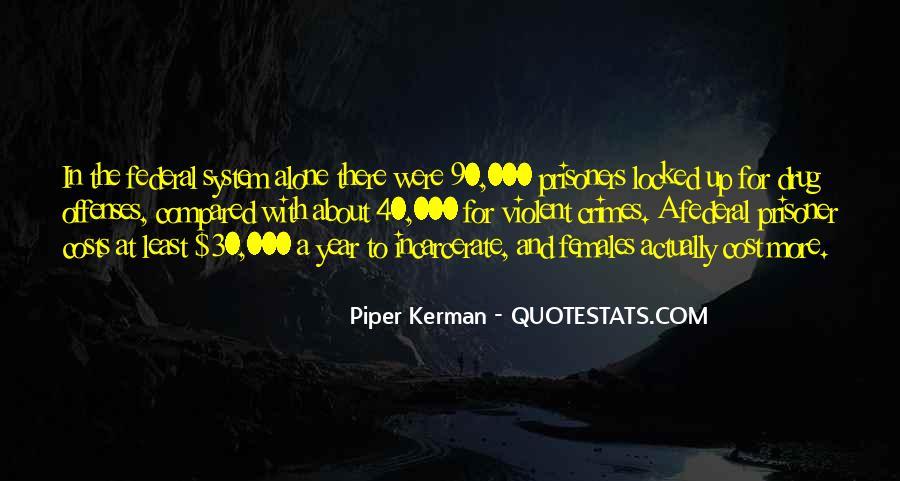 Piper Kerman Quotes #759809