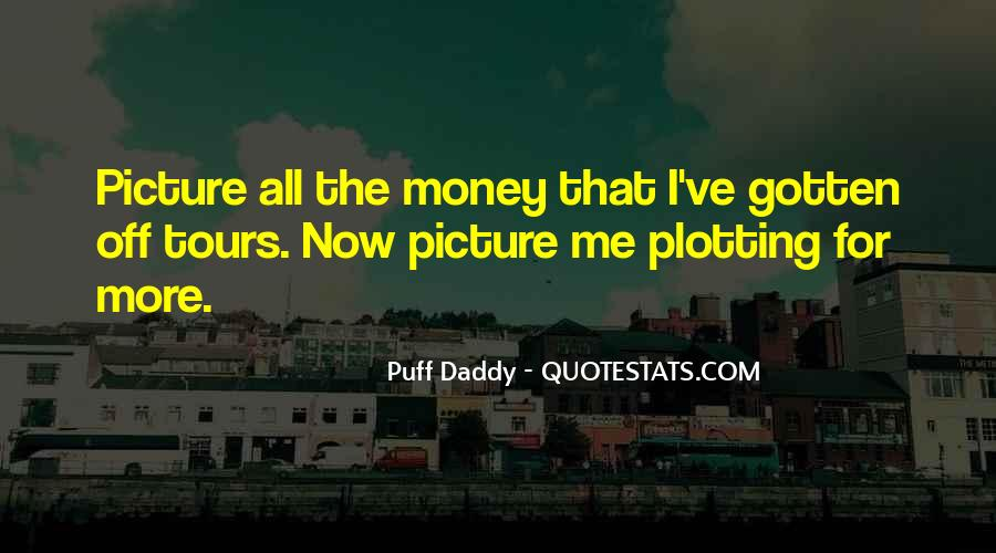 Puff Daddy Quotes #1189683
