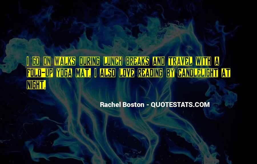 Rachel Boston Quotes #386881