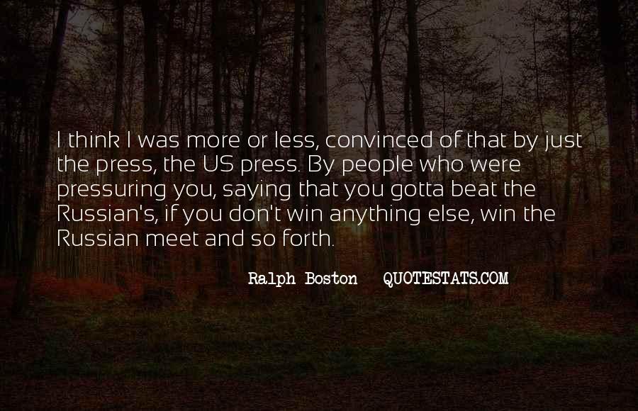 Ralph Boston Quotes #1117322