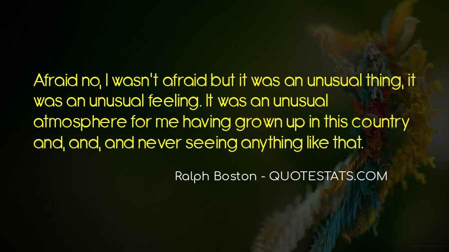Ralph Boston Quotes #611407