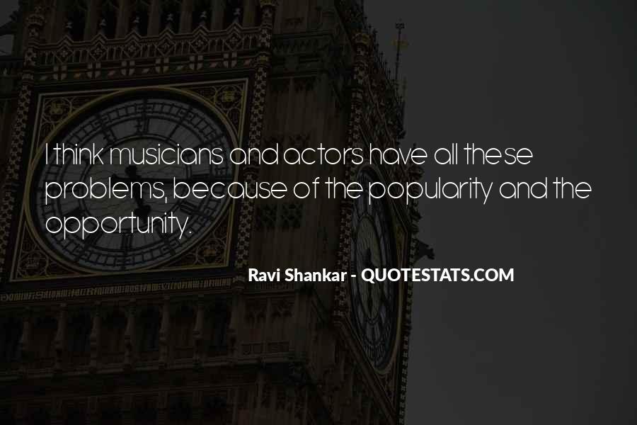 Ravi Shankar Quotes #131513