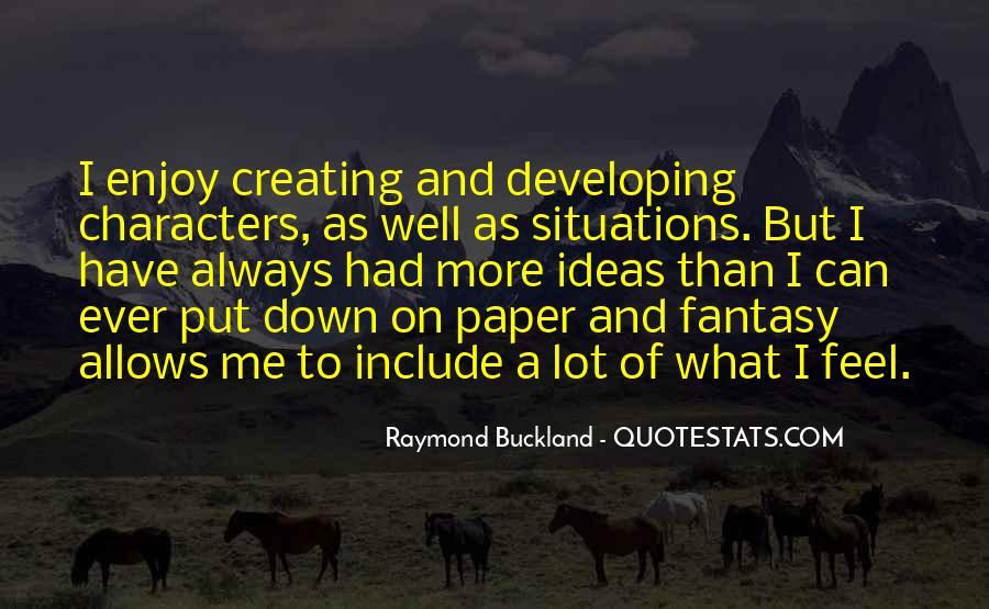 Raymond Buckland Quotes #765993