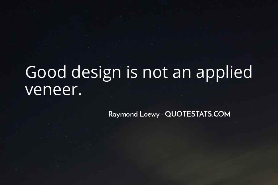 Raymond Loewy Quotes #1588066