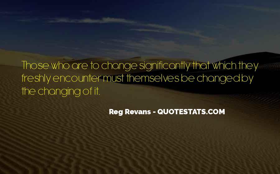 Reg Revans Quotes #548006