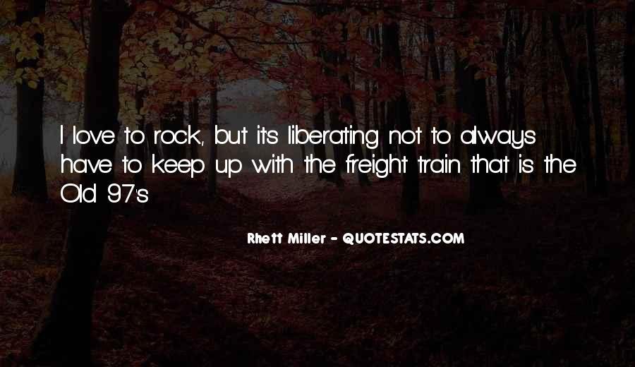 Rhett Miller Quotes #878703