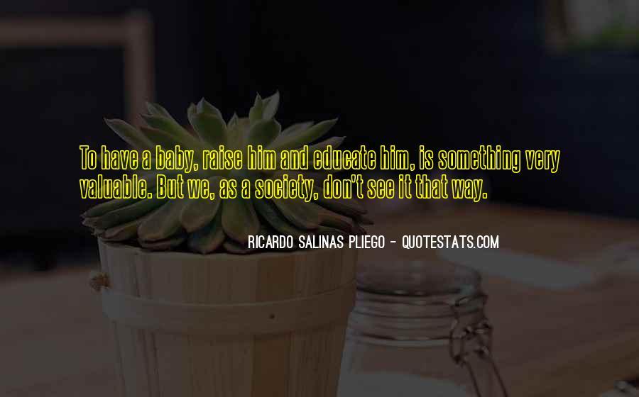 Ricardo Salinas Pliego Quotes #1377715