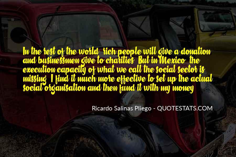 Ricardo Salinas Pliego Quotes #1564837
