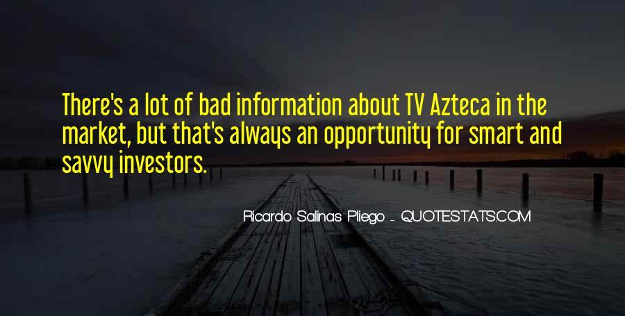 Ricardo Salinas Pliego Quotes #1732129